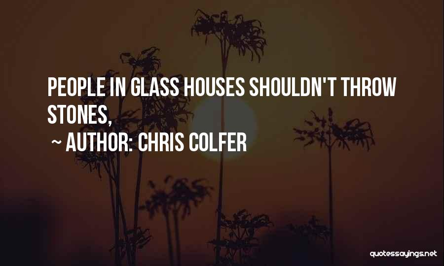 Throw Quotes By Chris Colfer