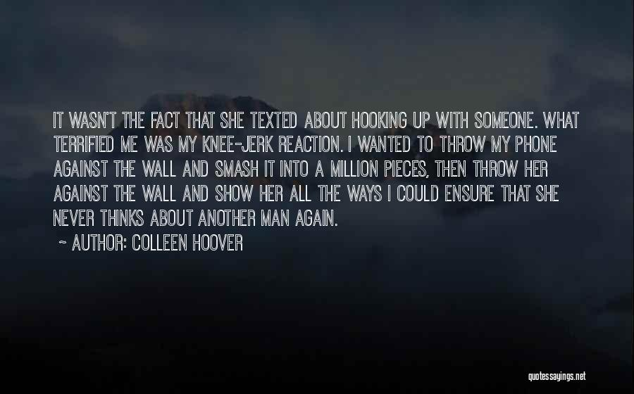 Throw Quotes By Colleen Hoover