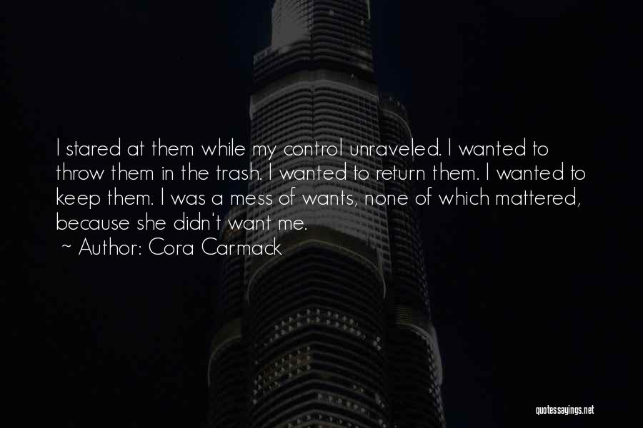 Throw Quotes By Cora Carmack