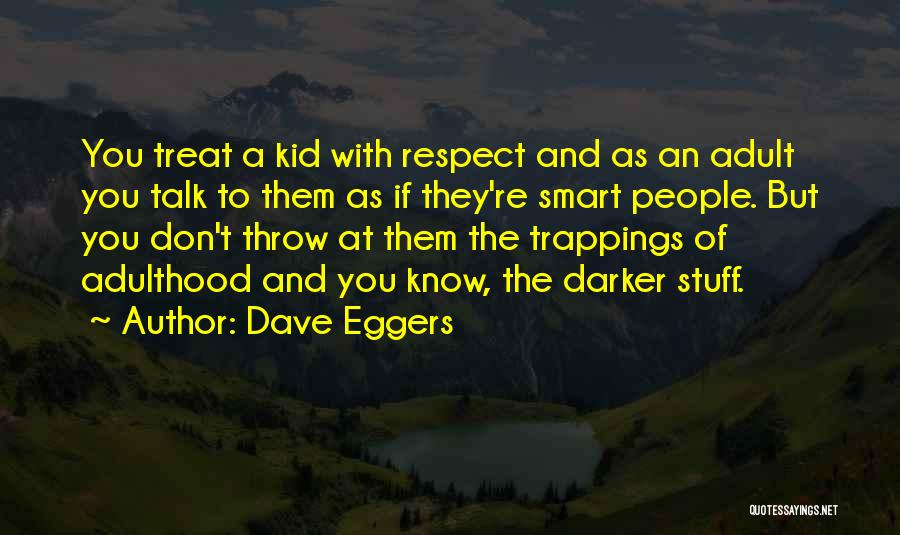 Throw Quotes By Dave Eggers