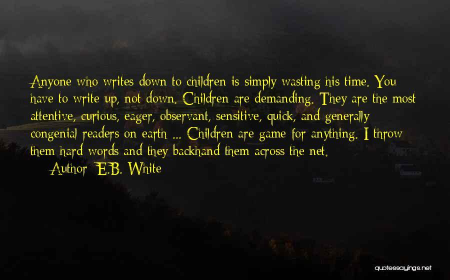 Throw Quotes By E.B. White