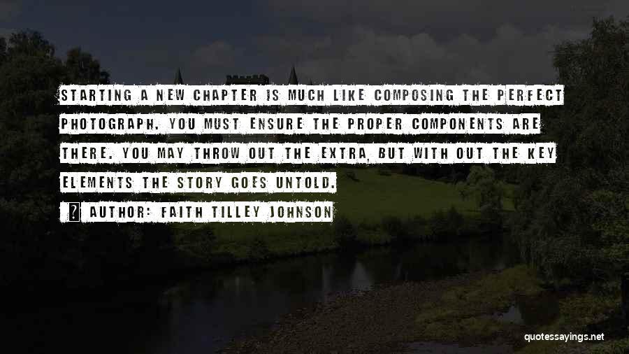 Throw Quotes By Faith Tilley Johnson