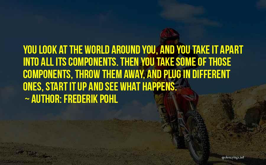 Throw Quotes By Frederik Pohl