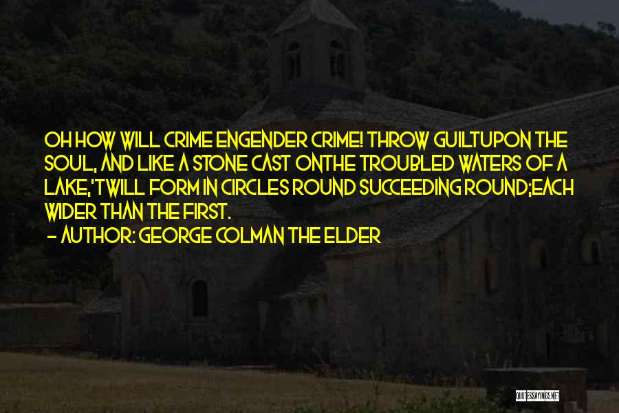 Throw Quotes By George Colman The Elder