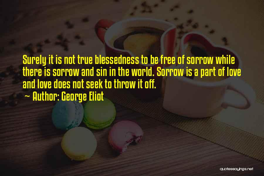 Throw Quotes By George Eliot