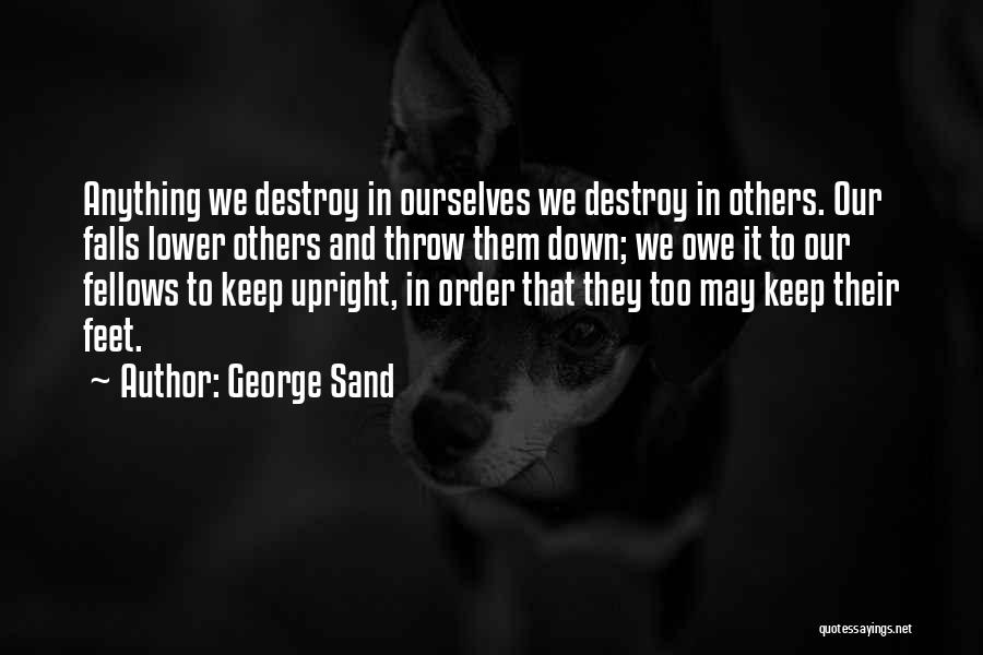 Throw Quotes By George Sand
