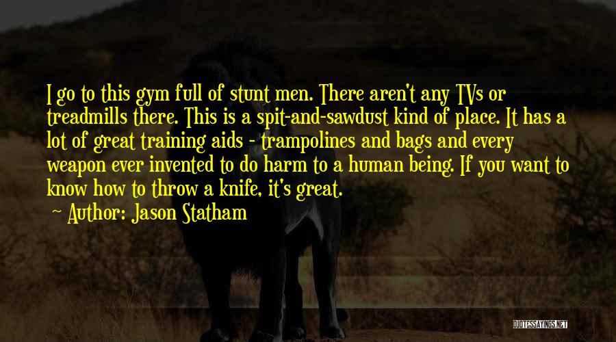 Throw Quotes By Jason Statham