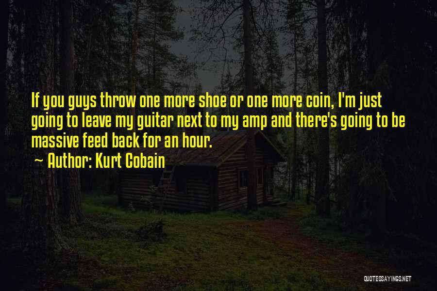Throw Quotes By Kurt Cobain