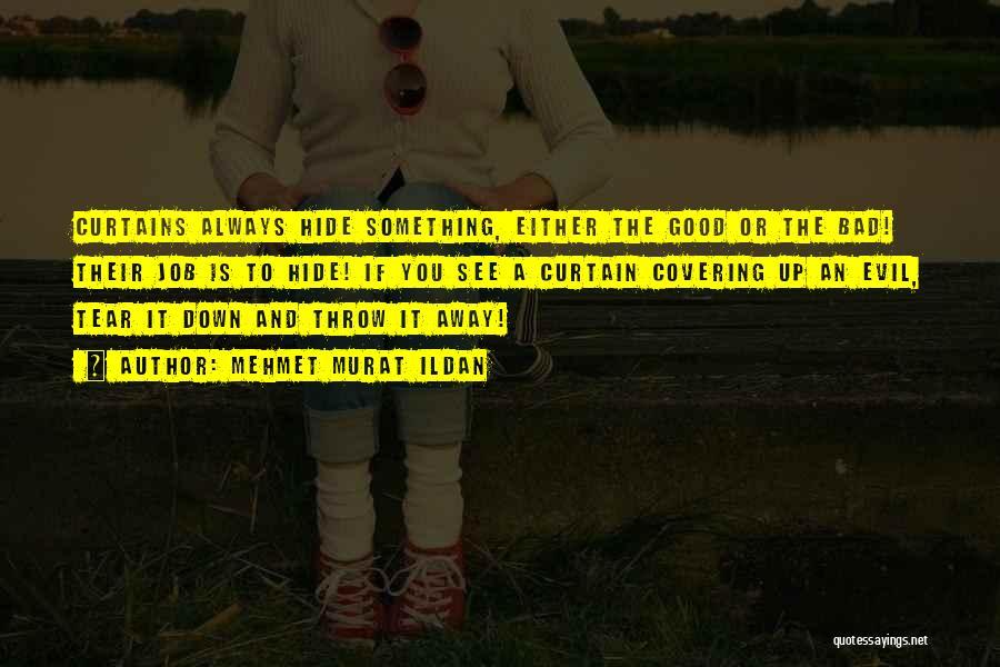 Throw Quotes By Mehmet Murat Ildan
