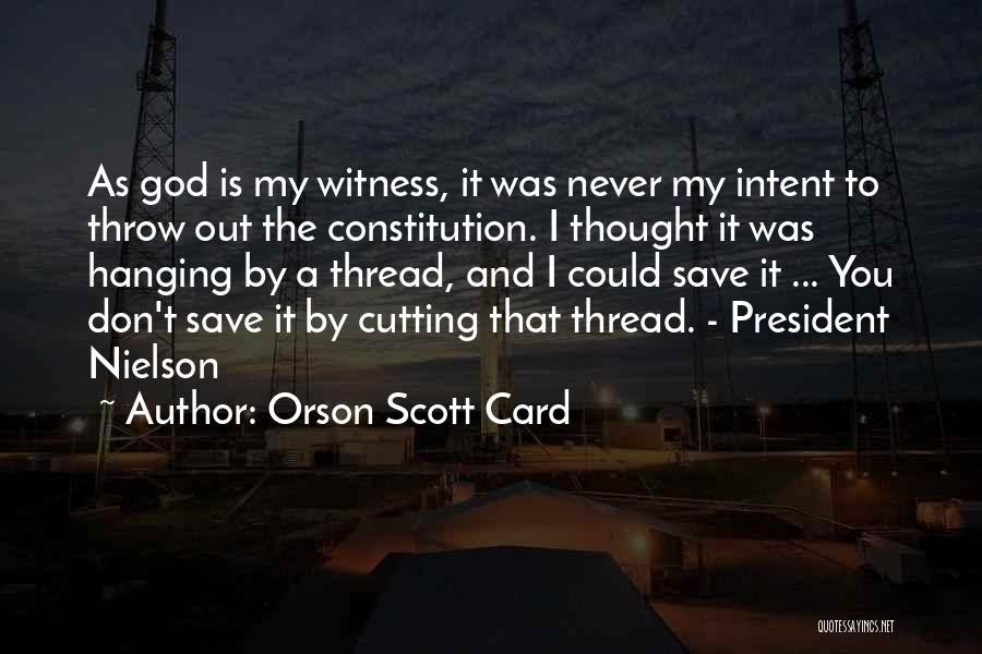 Throw Quotes By Orson Scott Card