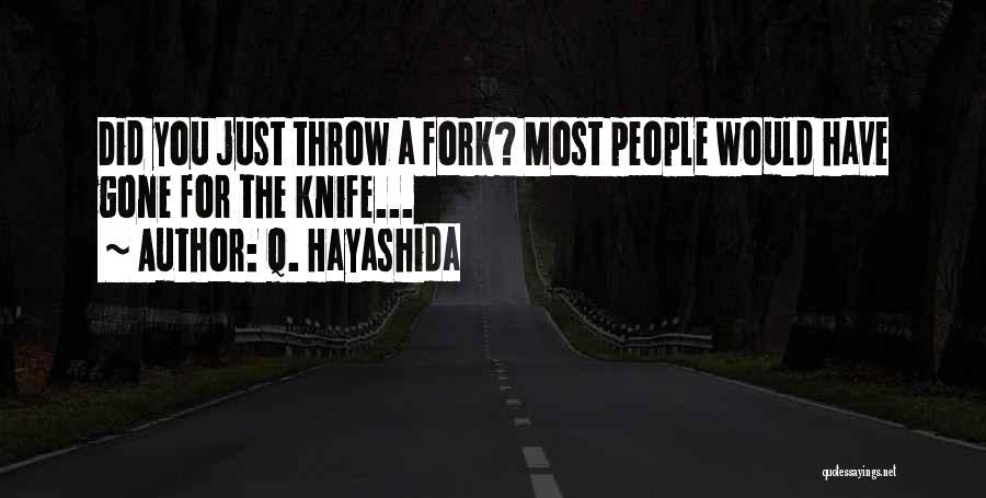 Throw Quotes By Q. Hayashida