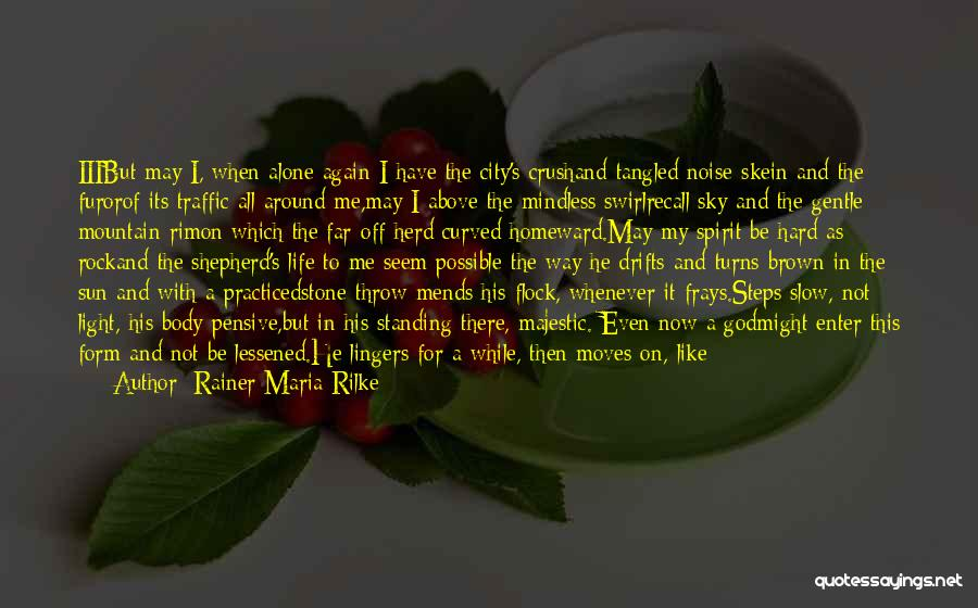 Throw Quotes By Rainer Maria Rilke