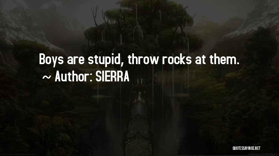 Throw Quotes By SIERRA
