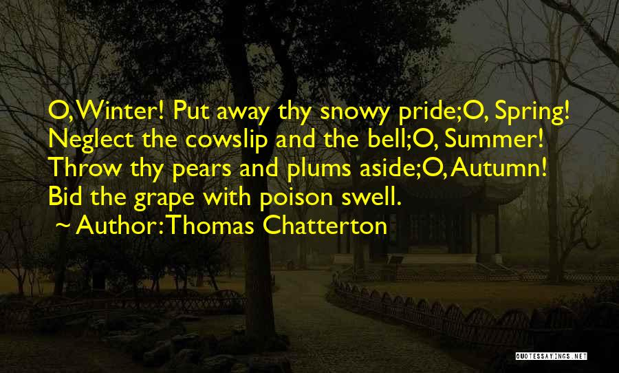 Throw Quotes By Thomas Chatterton