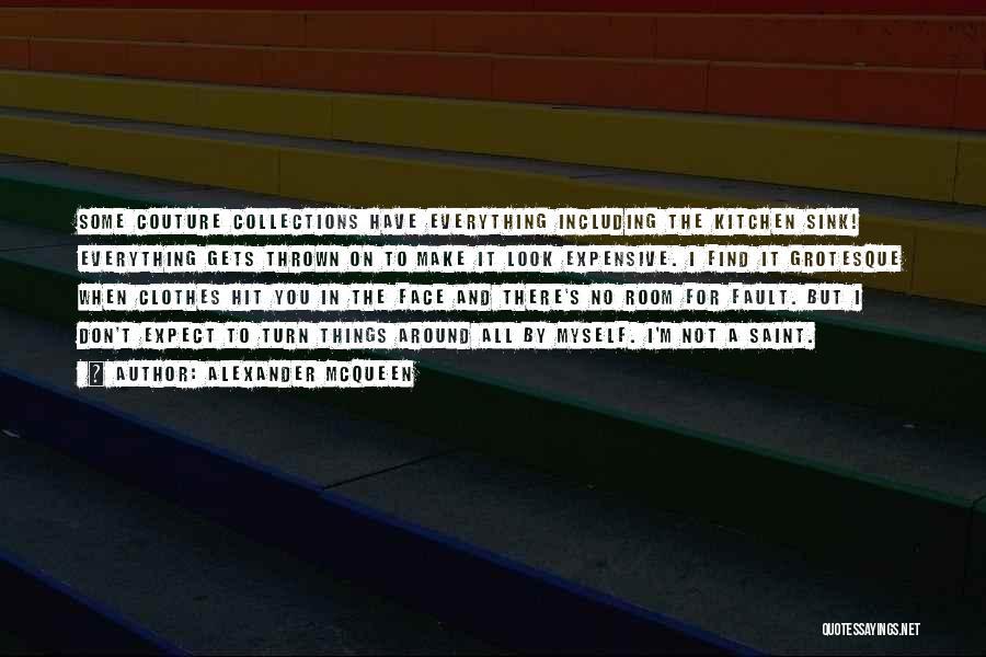 Thrown Around Quotes By Alexander McQueen