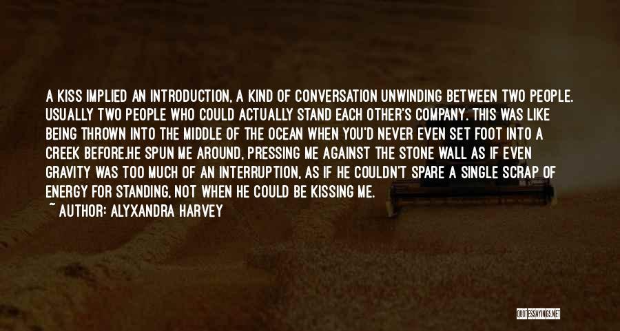 Thrown Around Quotes By Alyxandra Harvey
