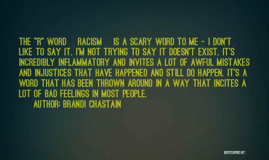 Thrown Around Quotes By Brandi Chastain