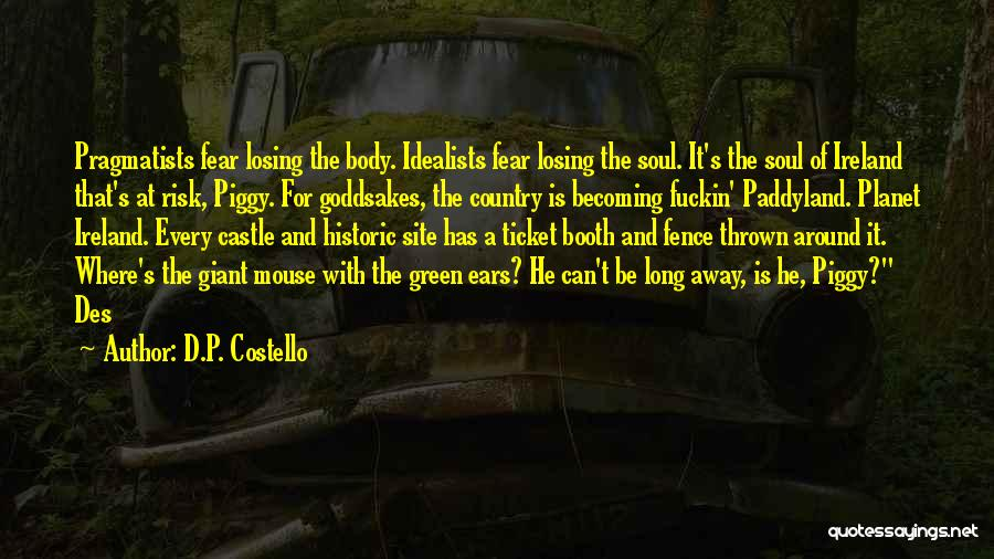 Thrown Around Quotes By D.P. Costello