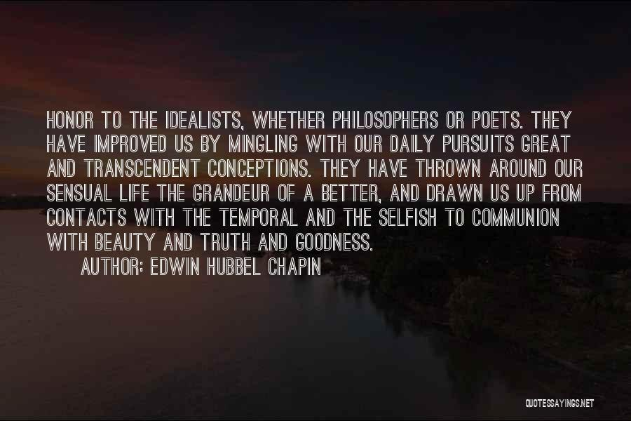 Thrown Around Quotes By Edwin Hubbel Chapin