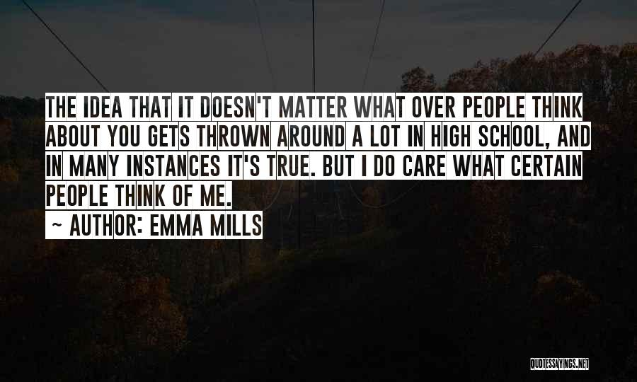 Thrown Around Quotes By Emma Mills