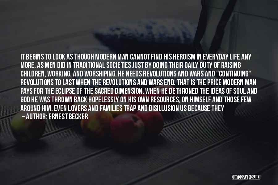 Thrown Around Quotes By Ernest Becker