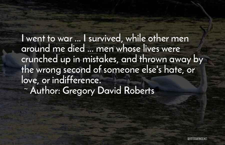 Thrown Around Quotes By Gregory David Roberts