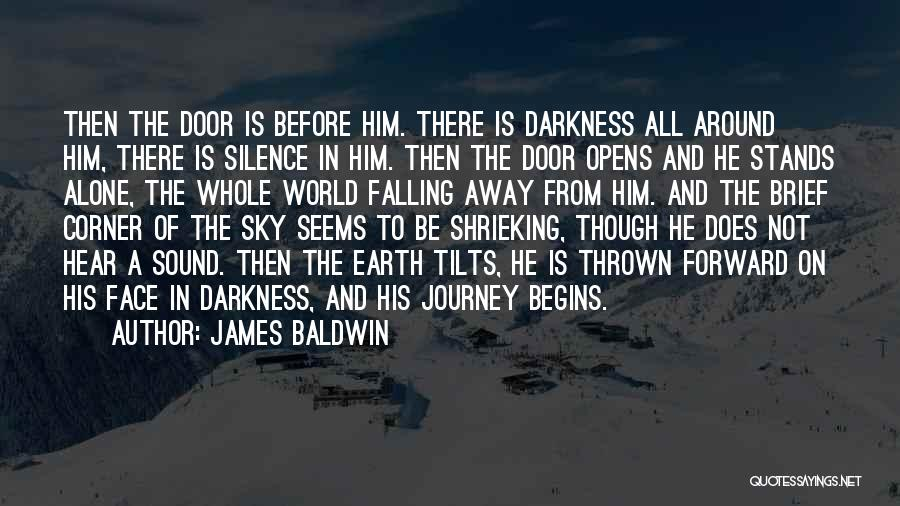 Thrown Around Quotes By James Baldwin