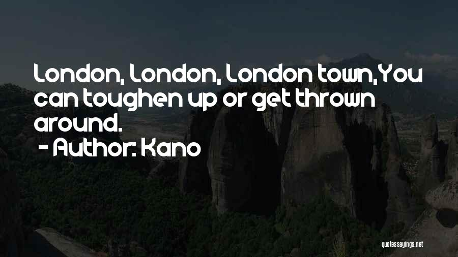 Thrown Around Quotes By Kano