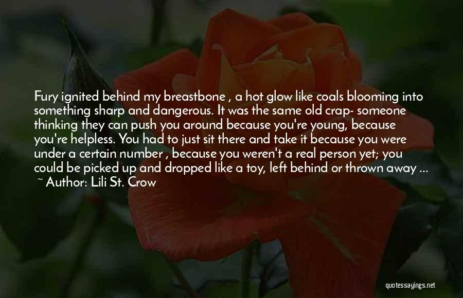 Thrown Around Quotes By Lili St. Crow