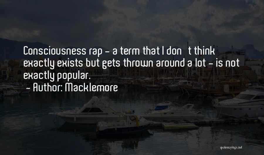 Thrown Around Quotes By Macklemore