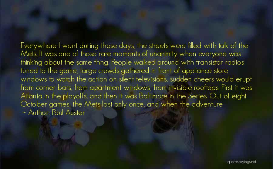 Thrown Around Quotes By Paul Auster
