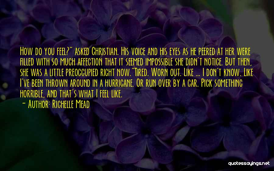 Thrown Around Quotes By Richelle Mead
