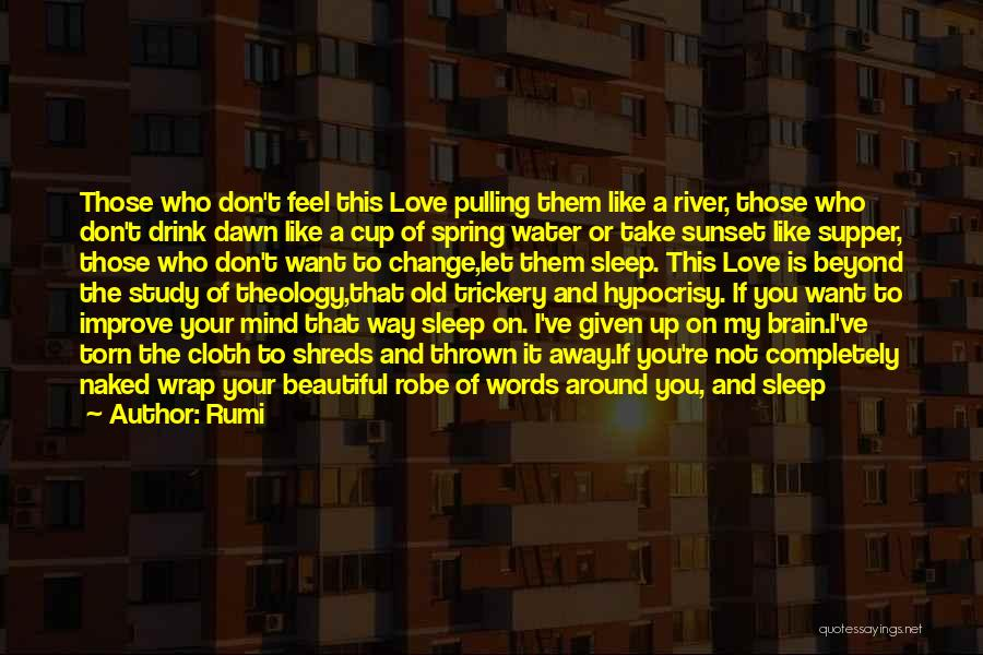 Thrown Around Quotes By Rumi