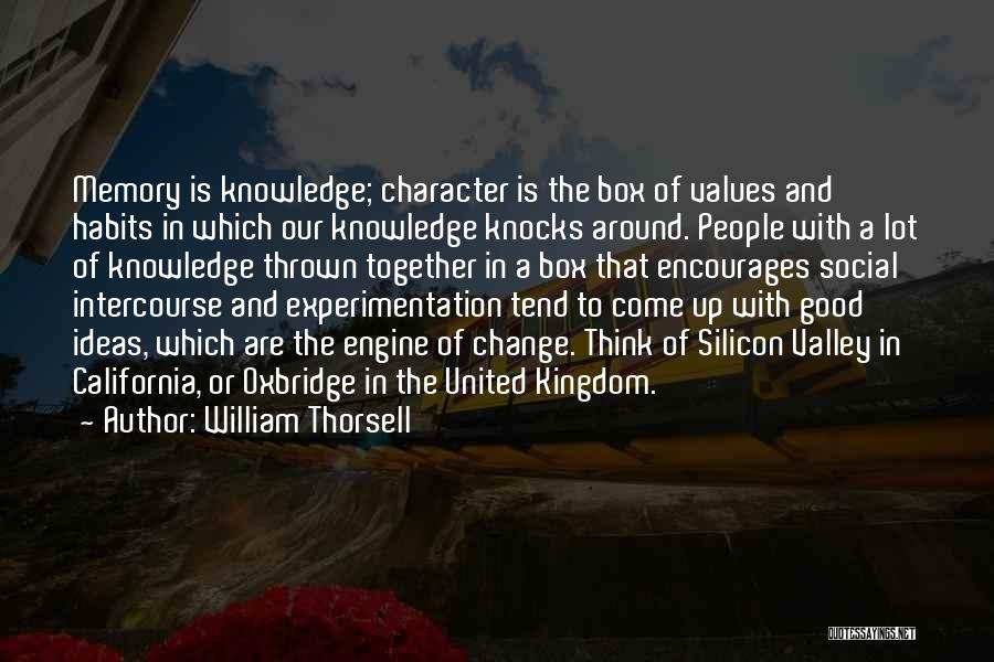 Thrown Around Quotes By William Thorsell
