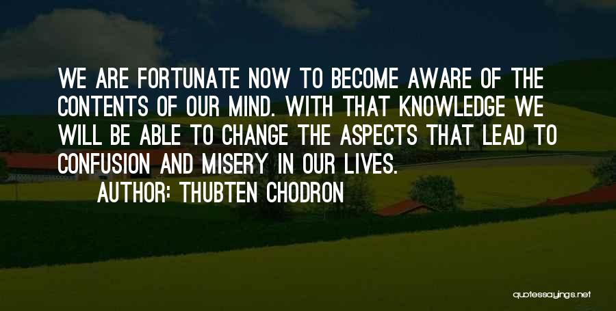 Thubten Chodron Quotes 144275