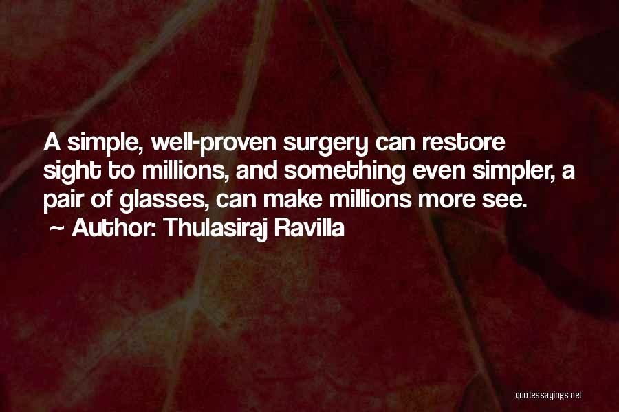 Thulasiraj Ravilla Quotes 1814015
