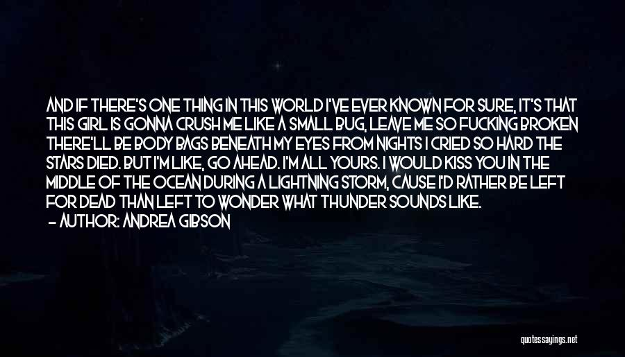 Thunder Lightning Quotes By Andrea Gibson