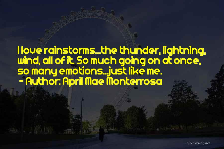Thunder Lightning Quotes By April Mae Monterrosa