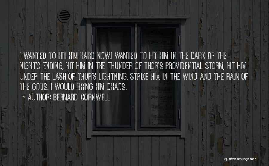 Thunder Lightning Quotes By Bernard Cornwell