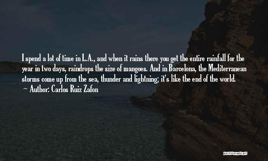 Thunder Lightning Quotes By Carlos Ruiz Zafon