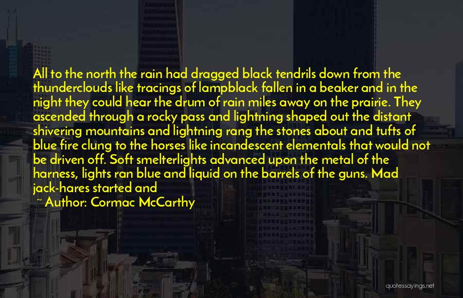 Thunder Lightning Quotes By Cormac McCarthy