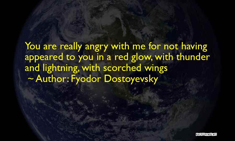 Thunder Lightning Quotes By Fyodor Dostoyevsky