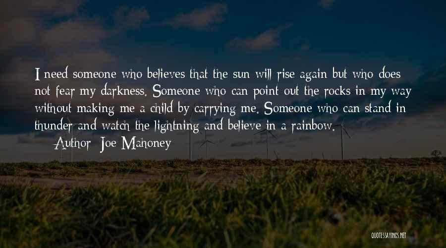 Thunder Lightning Quotes By Joe Mahoney