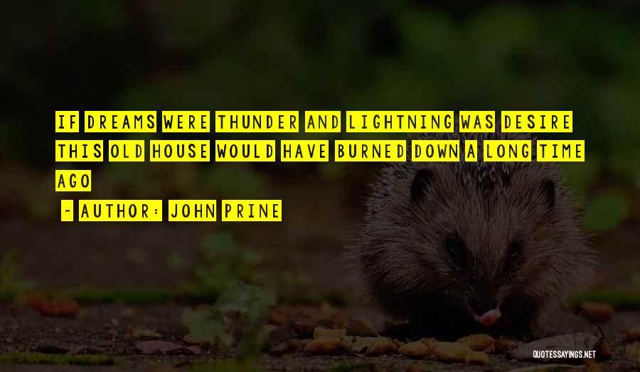 Thunder Lightning Quotes By John Prine