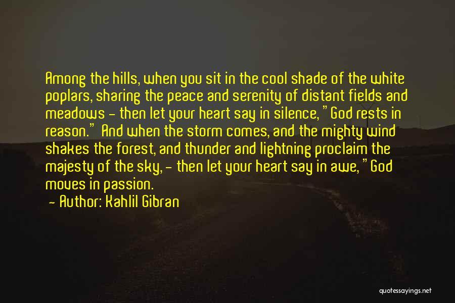 Thunder Lightning Quotes By Kahlil Gibran