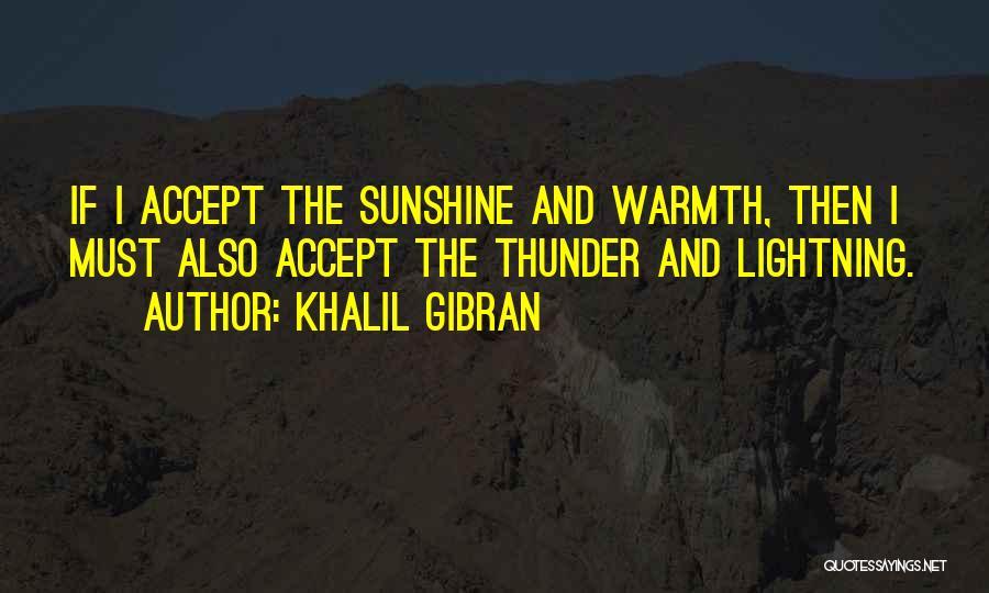 Thunder Lightning Quotes By Khalil Gibran