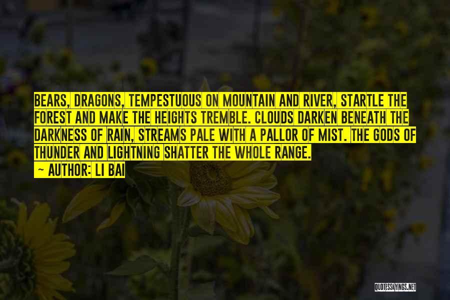 Thunder Lightning Quotes By Li Bai