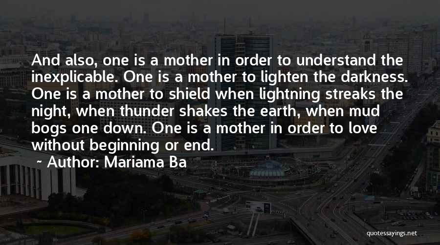 Thunder Lightning Quotes By Mariama Ba