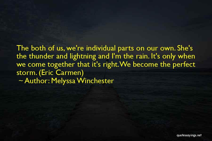 Thunder Lightning Quotes By Melyssa Winchester