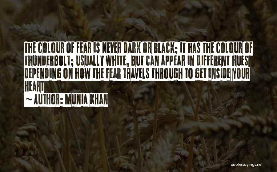 Thunder Lightning Quotes By Munia Khan